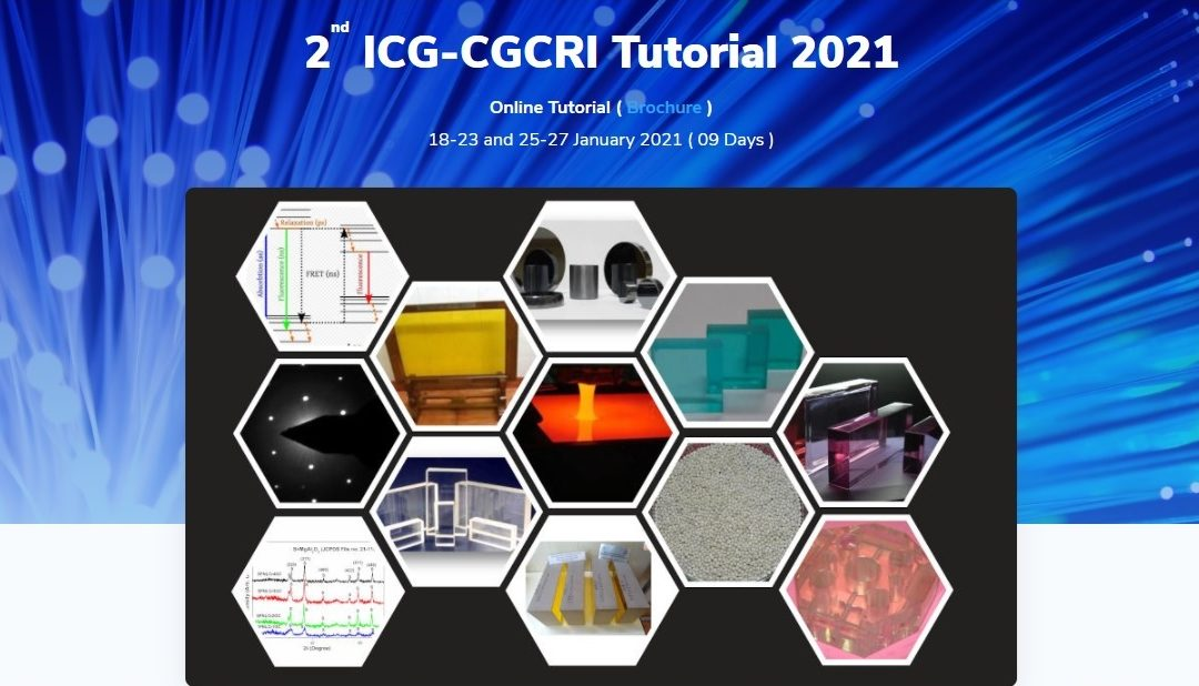 Programme of 2nd ICG-CGCRI Tutorial 2021 jointly organised by ICG and CSIR-CGCRI during January 18 – 27, 2021